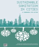 Sustainable sanitation in cities: a framework for action