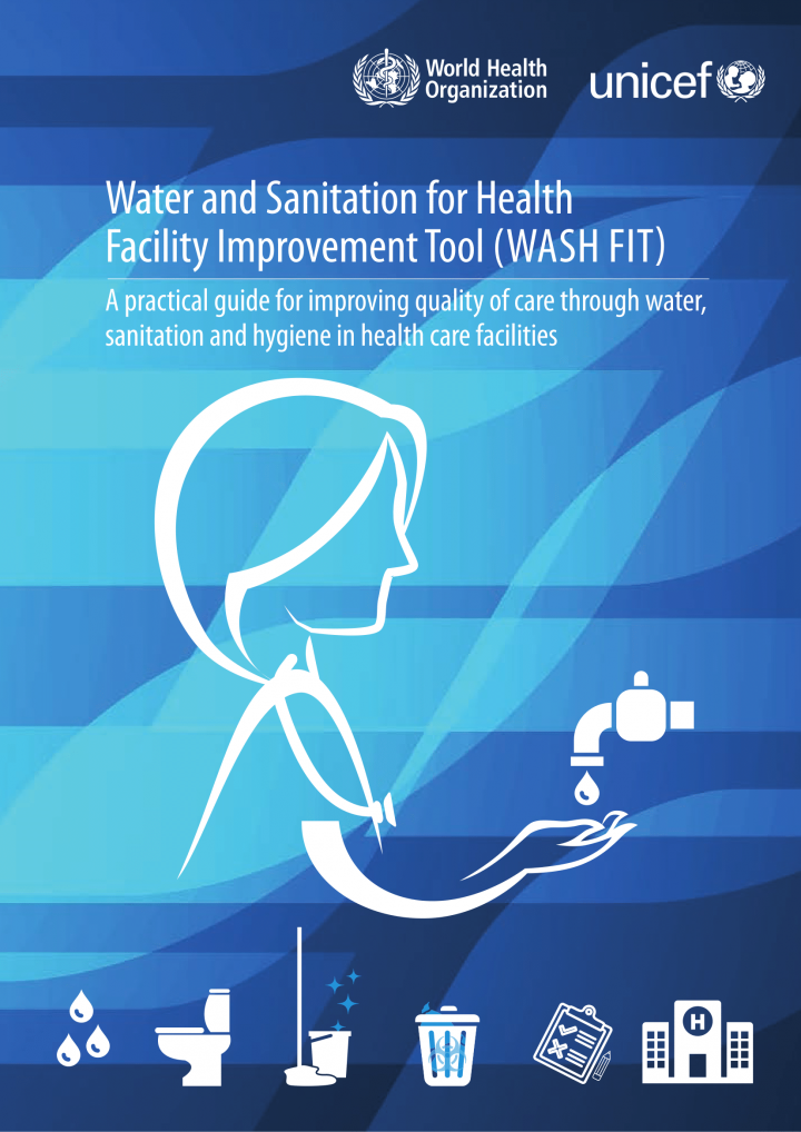 Water and sanitation for health facility improvement tool